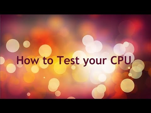 How to Test your CPU