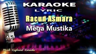 Mega Mustika - Racun Asmara Karaoke Tanpa Vokal