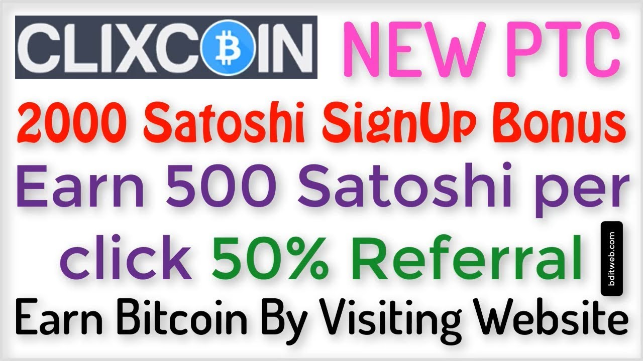 Earn Bitcoins By Clicking Ads 500 Satoshi Per Click Clixcoin Bitcoin Ptc -