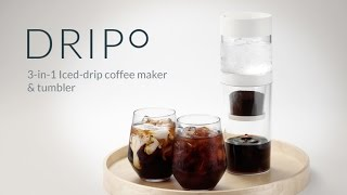 Dripo - 3-in-1 Travel Iced-drip coffee maker & Tumbler