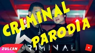 """CRIMINAL"" PARODY ROBLOX | ""Vamo a steal"""