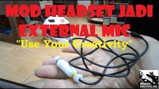 #12 Tutorial Mod Headset HP jadi External Mic | #MotoVlog Indonesia