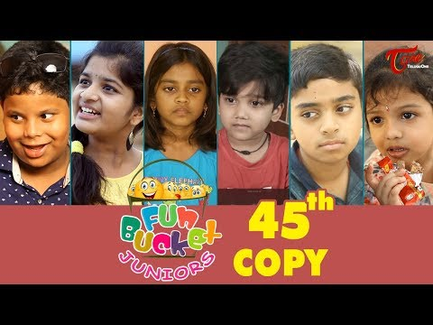 Fun Bucket JUNIORS   Episode 45   Kids Funny Videos   Comedy Web Series   By Sai Teja   TeluguOne