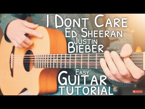 I Don't Care Ed Sheeran Justin Bieber Guitar Tutorial // I Don't Care Guitar Lesson