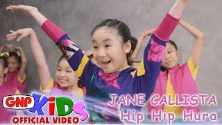 Jane Callista - Hip Hip Hura (official video)