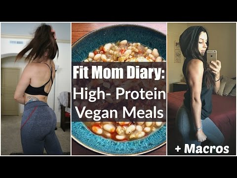 🏋🏻♀️Fit Mom Diaries: High Protein Meals (Vegan Bodybuilding & Fitness)💪🏼