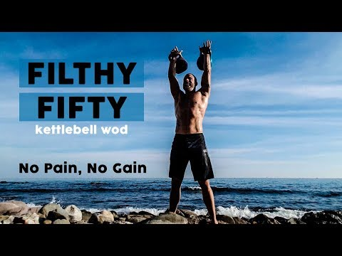 Filthy Fifty Kettlebell WOD for Crossfitters