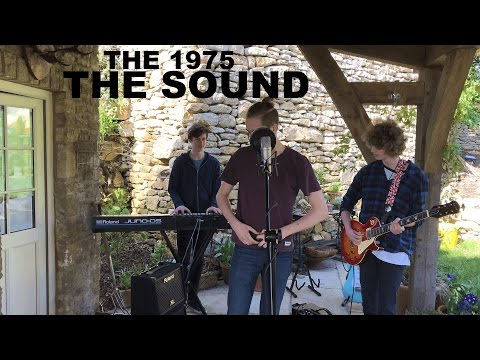 The 1975 - The Sound (In Prose cover)