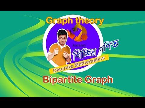 Discrete Mathematics - Bipartite Graph  - Judemy Bangla