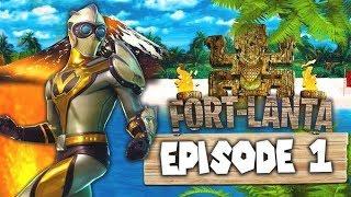 FORT-LANTA 2: LA RENCONTRE DES YOUTUBERS !!! [épisode 1]