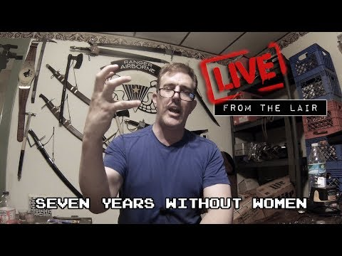 Seven Years Without Women | Live From The Lair