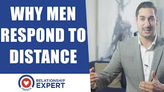 Why Men Respond To Distance (Why He Pursues YOU When Distant)