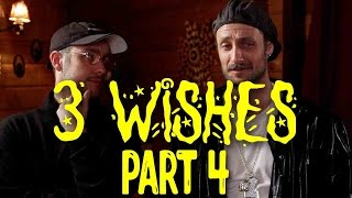 3 wishes Part 4