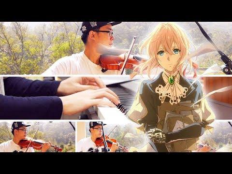 Sincerely - TRUE Violet Evergarden Violin & Piano Cover