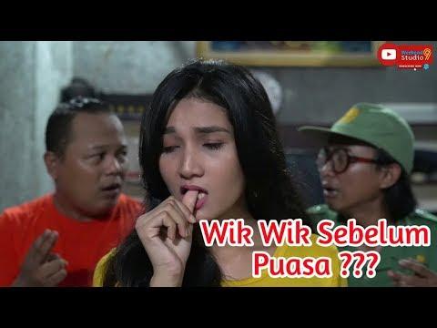 WIK WIK SEBELUM PUASA !!! Film Pendek Komedi | Scuil #21