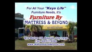 "Furniture By Mattress & Beyond, For All Your ""keys Life"" Furniture Needs, Is On Weyw 19"