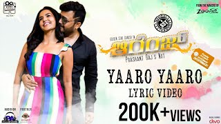 Orange - Yaaro Yaaro Lyric Video | Golden Star Ganesh, Priya Anand | SS Thaman | Prashant Raj