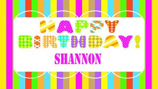 Shannon   Wishes & Mensajes - Happy Birthday