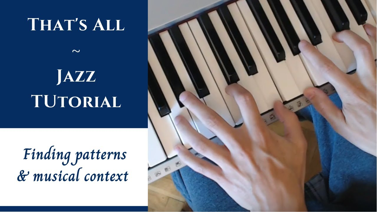 that 39 s all jazz piano analysis finding patterns blues musical context youtube. Black Bedroom Furniture Sets. Home Design Ideas