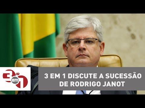 O 3 Em 1 Discute A Sucessão De Rodrigo Janot