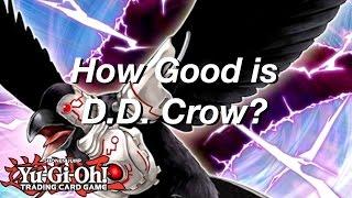 Yu-Gi-Oh! How Good is D.D. Crow?