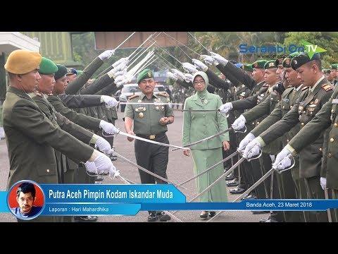 Putra Aceh Pimpin Kodam Iskandar Muda