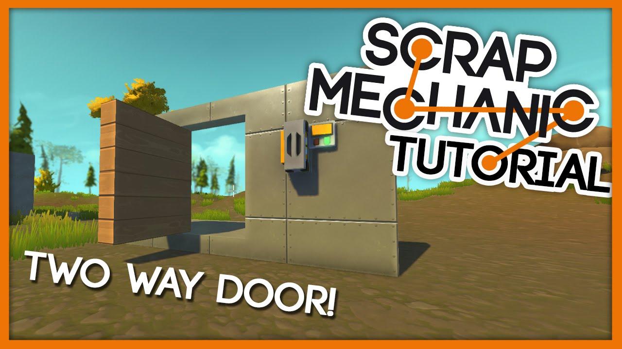 Two Way Door scrap mechanic tutorial! || two way door - quick & easy edition