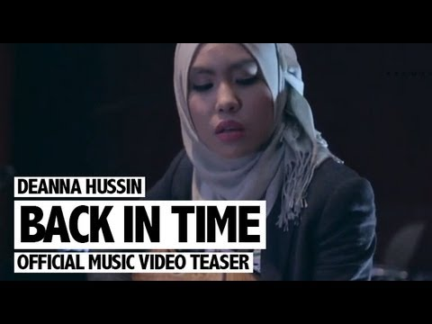 Deanna Hussin - Back In Time (Official Music Video Teaser)