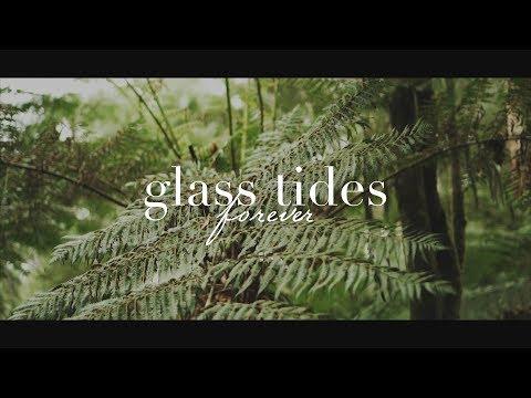 Glass Tides - Forever