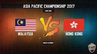 Day 3 | APCKL2017 Semi Final | Malaysia v Hong Kong ( Mixed Category )