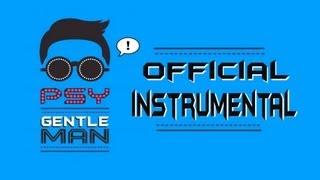 PSY- Gentleman (Official Instrumental)