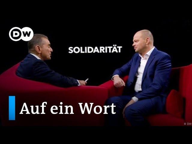 Auf ein Wort...Solidarität | DW Deutsch