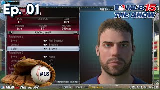 MLB 15 The Show Road To The Show (RTTS) SP Ep. 1 | The Creation