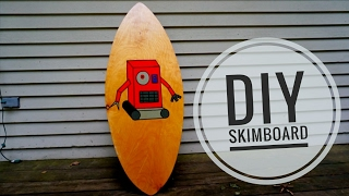How to Make a Skimboard