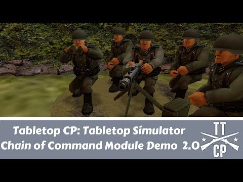 Tabletop CP: Tabletop Simulator Chain Of Command Mod Demo 2.0