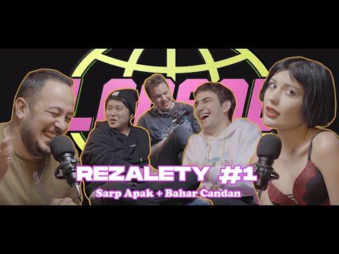 REZALETY #1 Sarp Apak, Bahar Candan, ChabyHan