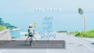 Nếu Radio - Nhật Ký Song Tử 41 - Dạo này cậu có ổn không?