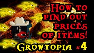 Growtopia - How to find out prices of items! (NASDAQ) ft. XXRickXX - Episode 4(Don't get ripped or SCAMMED! Watch this episode so you know prices of items! Check it out!, 2014-06-24T11:48:27.000Z)