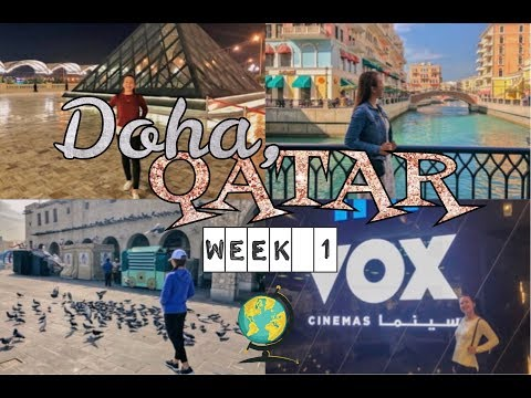 Doha, Qatar Travel Vlog (WEEK 1)!!!!