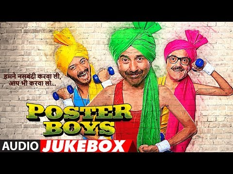 Full Album: Poster Boys | Jukebox | Sunny Deol,Bobby Deol,Shreyas Talpade