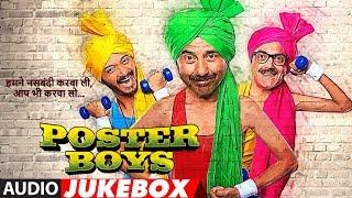 Full Album: Poster Boys | Jukebox | Sunny Deol,Bobby Deol,Shreyas Talpade