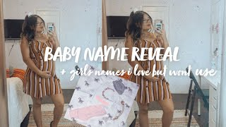 CUTE BABYGIRL NAMES I LOVE BUT WONT USE ! + MY BABY's NAME REVEAL 🤍
