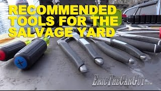 Recommended Tools For The Salvage Yard