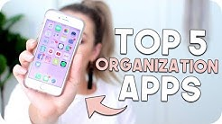 Top 5 Apps for Organization!