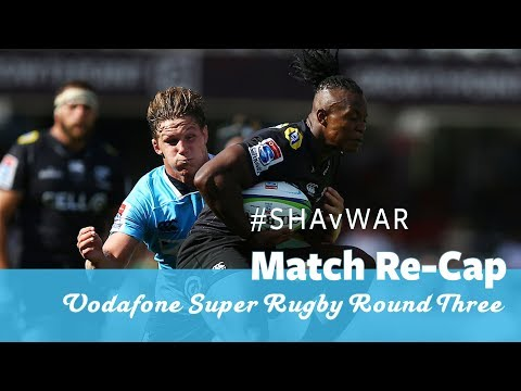 Match Re-Cap: Sharks vs NSW Waratahs