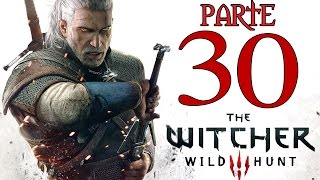THE WITCHER 3: WILD HUNT [Walkthrough ITA HD - PARTE 30] - UMA