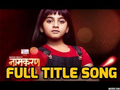 Naamkaran Lyrics - Title Song (Full) - Monali Thakur | Star Plus