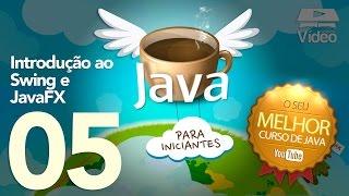Curso de Java #05 - Introdução ao Swing e JavaFX thumbnail
