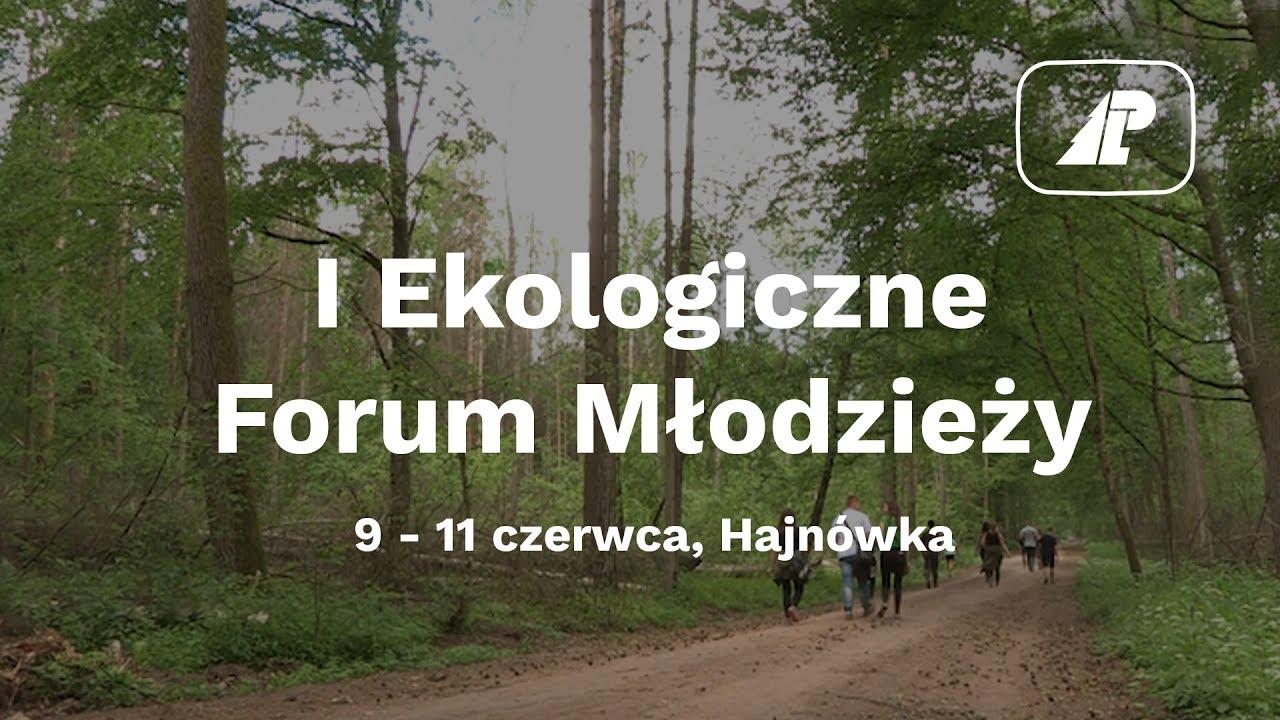 I Ekologiczne Forum Młodzieży