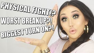TMI TAG - MY BIGGEST TURN ON?! BEEN IN A PHYSICAL FIGHT!